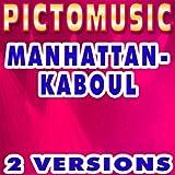 Manhattan Kaboul (Version karaoké instrumentale)