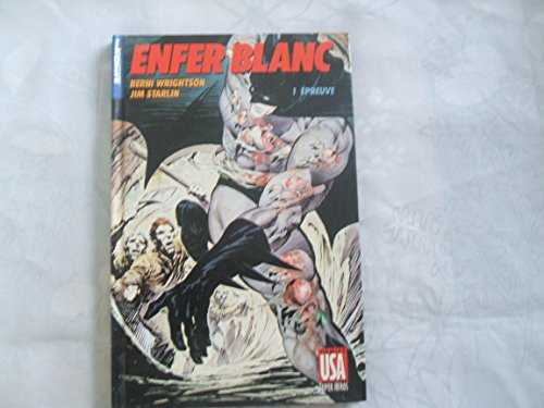 Batman : Enfer Blanc, tome 1, Epreuve