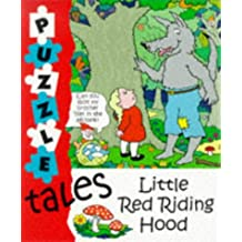 Little Red Riding Hood: A Puzzling Version (Puzzle Tales)