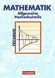 Mathematik - Allgemeine Hochschulreife: Technik: Schülerbuch
