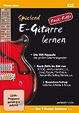 Spielend E-Gitarre Lernen - Rock Riffs (DVD): Die Grundrezepte weltberühmter Riffs, und wie man sie selbst kreiert
