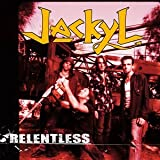 Songtexte von Jackyl - Relentless