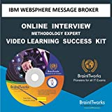 IBM WEBSPHERE MESSAGE BROKER Online Interview video learning SUCCESS KIT