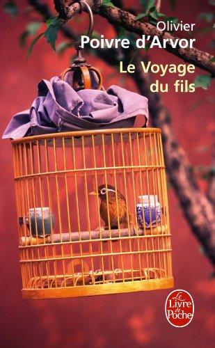 Le-Voyage-du-fils-Olivier-Poivre-d-039-Arvor-Le-Livre-de-Poche-0-Francais-256-pages