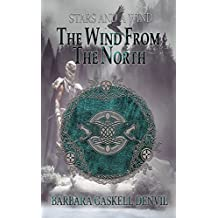 The Wind from the North: An Epic Mythical Fantasy (Stars and a Wind Book 2)