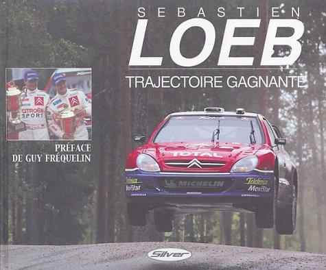 Sebastien loeb trajectoire gagnante par Fabrice Connen