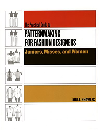Kostüm Junior - The Practical Guide To Patternmaking For Fashion Designers: Juniors, Misses, and Women