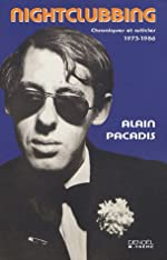 Nightclubbing - Articles 1973-1986 de Alain Pacadis