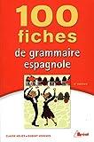 100 fiches de grammaire espagnole