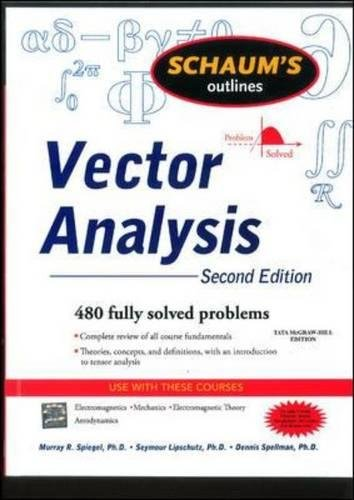 Schaum's Outline of Vector Analysis, 2ed (Schaums' Outline Series)