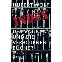 Index: Der Vatikan und die verbotenen Bücher