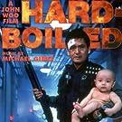 Hardboiled: A John Woo Film