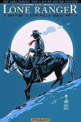 The Lone Ranger Volume 7: Back East (Lone Ranger Tp)