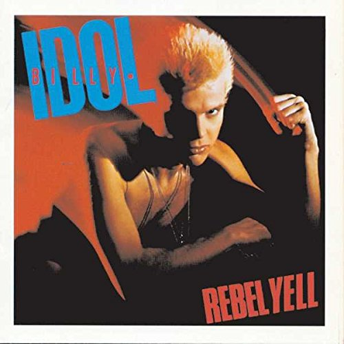 Billy Idol: Rebel Yell (Expanded Version) (Audio CD)