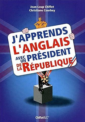 J'APPRENDS L'ANGLAIS AVEC UN PRESIDENT DE LA REPUB