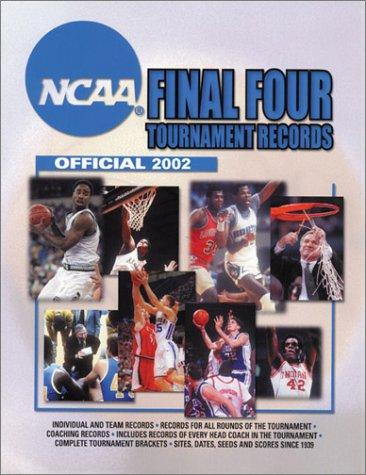Ncaa Final Four Tournament Records 2002: Official por Ncaa