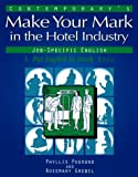 Contemporary's Make Your Mark in the Hotel Industry (Put English to Work)