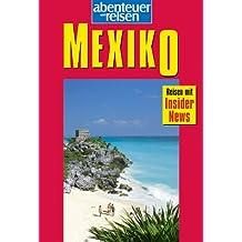 Abenteuer und Reisen, Mexiko