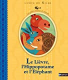 """Afficher """"Le lièvre, l'hippopotame et l'éléphant"""""""