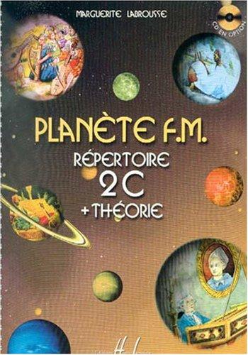 Planète F.M. Volume 2C - répertoire et théorie