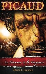 Picaud : Épisode 1 - Le Diamant et la Vengeance