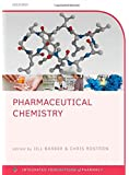 Pharmaceutical Chemistry (Integrated Foundations Of Pharmacy)