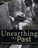 Unearthing the Past: The Great Discoveries of Archaeology from World (Mitchell Beazley History)