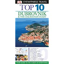 Top 10 Dubrovnik and the Dalmatian Coast (DK Eyewitness Top 10 Travel Guides)