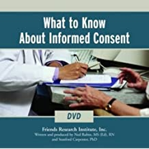 What to Know About Informed Consent