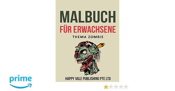 Malbuch für Erwachsene: Thema Zombie: Amazon.de: Happy Vale ...