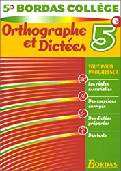 B.COLL. ORTHOGR. DICTEES 5E    (Ancienne Edition)