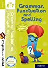 Progress with Oxford: Grammar, Punctuation and Spelling Age 6-7 par Roberts