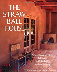 The Straw Bale House (Real Goods Independent Living Book)