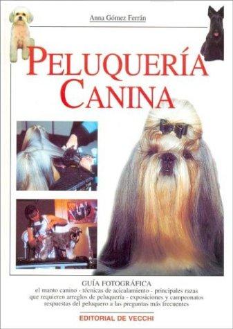 Peluqueria canina (Perros De Raza (de Vecchi))