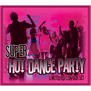 Super Hot Dance Party Box Set