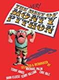 The Very Best of Monty Python: The essential gags, sketches and songs, individually selected and introduced by the Python team