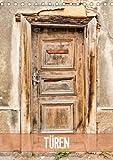 Türen (Tischkalender 2014 DIN A5 hoch): Türen, meist ein Unikat und stille Zeugen aus vergangenen Tagen (Tischkalender, 14 Seiten)