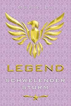 Legend 2 - Schwelender Sturm von [Lu, Marie]