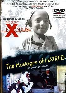Les refugies du silence ; les otages de la haine