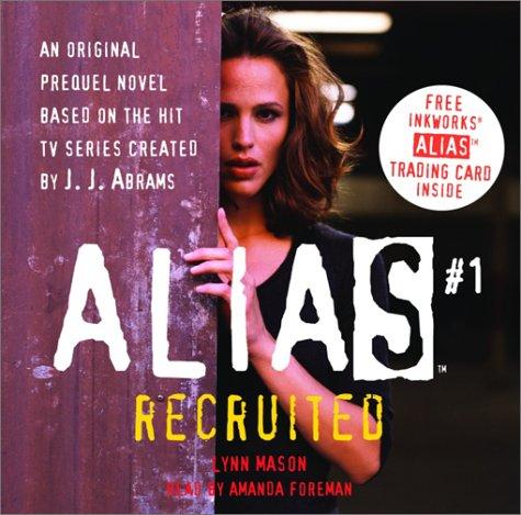 Recruited (Alias)