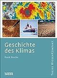 Geschichte des Klimas (Theiss WissenKompakt) - Frank Sirocko