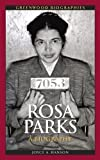 rosa parks a biography greenwood biographies by hanson joyce a 2011 hardcover