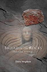The Ballad of the Rocks: And Other Writings