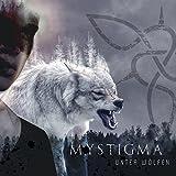 Anklicken zum Vergrößeren: Mystigma - Unter Wölfen (Audio CD)