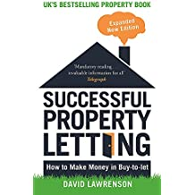 Successful Property Letting: How to Make Money in Buy-to-Let