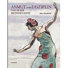 Anmut und Disziplin: Tanz in der Bildenden Kunst