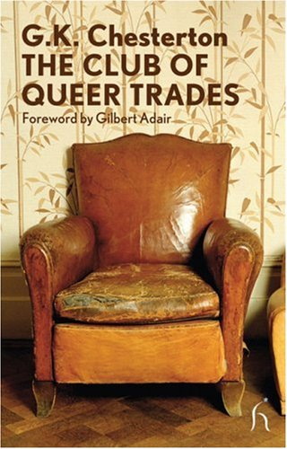 The Club of Queer Trades (Hesperus Modern Voices)