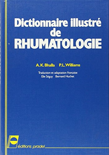 Dictionnaire illustré de rhumatologie