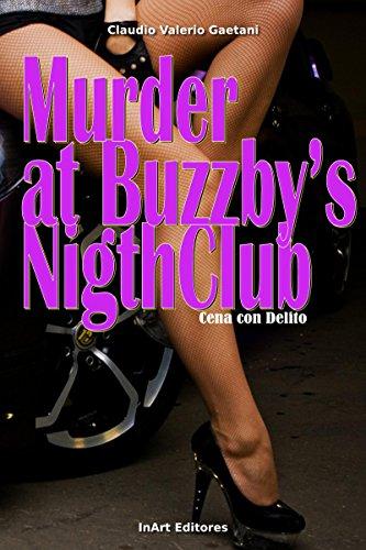 Murder at Buzzby's Night Club: Cena con Delito por Claudio Valerio Gaetani
