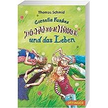 Cornelia Funkes Die Wilden Hühner und das Leben (Bd. 6)